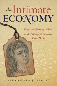 The cover of Alexandra Finley's An Intimate Economy