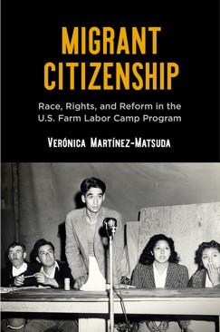 The cover of Verónica Martínez-Matsuda's Migrant Citizenship.