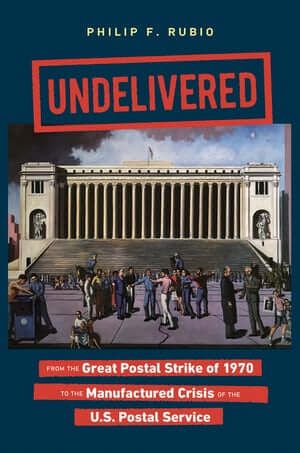 Cover of Philip F. Rubio, Undelivered